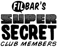 Filbar's Super Secret Members